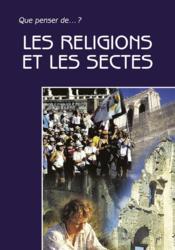 Religions Et Sectes - Couverture - Format classique
