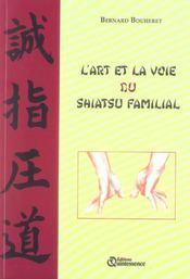 L'art et la voie du shiatsu familial - Intérieur - Format classique