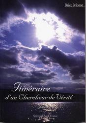 Itineraire D'Un Chercheur De Verite - Intérieur - Format classique