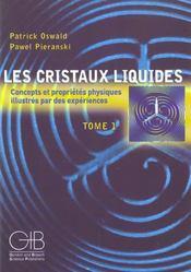 Les cristaux liquides t.1 ; concepts et proprietes physiques illustres par des experiences - Intérieur - Format classique