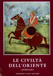 Le civiltà dell'Oriente. Vol. 2 : Letteratura - Couverture - Format classique