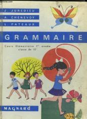 Grammaire - Cours Elementaire 1re Annee - Classes De 10e - Couverture - Format classique