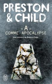 Vente livre :  A comme apocalypse  - Preston Et Child Dou - Preston Et Child