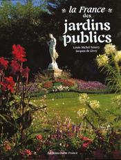France Des Jardins Publics - Intérieur - Format classique