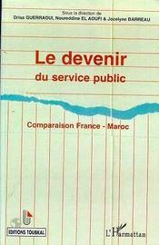 Le devenir du service public ; comparaison France-Maroc - Intérieur - Format classique