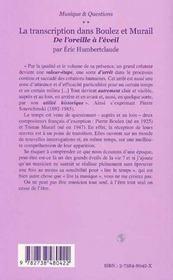 La Transcription Dans Boulez Et Murail ; De L'Oreille A L'Eveil - 4ème de couverture - Format classique