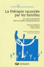 La thérapie racontee par les familles ; un regard rétrospectif selon le modèle transgénérationnel - Intérieur - Format classique