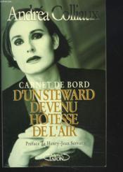 Carnet De Bord D'Un Steward Devenu Hotesse De L'Air - Couverture - Format classique
