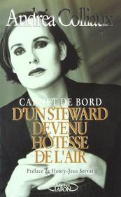 Carnet De Bord D'Un Steward Devenu Hotesse De L'Air - Intérieur - Format classique