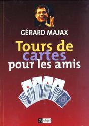 Tours De Cartes Pour Les Amis - Intérieur - Format classique