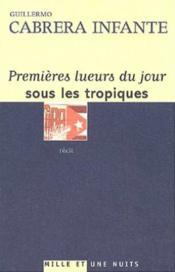 Premieres Lueurs Du Jour Sous Les Tropiques - Couverture - Format classique