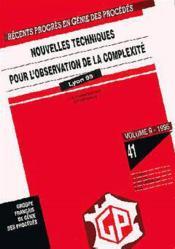 Recents Progres En Genie Des Procedes Vol 9 N 41 Nouvelles Techniques Pour L'Observation De La Comp - Couverture - Format classique