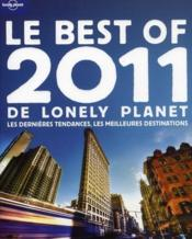 Le best of de Lonely Planet (édition 2011)  - Collectif