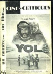 Cine Critiques N° 7. Palme D Or Cannes 1982. Yol Un Film De Yilmaz Guney. - Couverture - Format classique