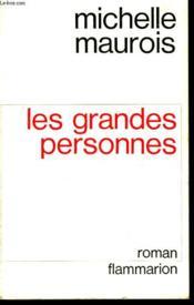 Les Grandes Personnes. - Couverture - Format classique
