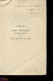 Tableau De L'Art Francais Des Origines A Nos Jours - Tome Iv - Le Xix° Siecle Et Le Xx Siecle - Couverture - Format classique