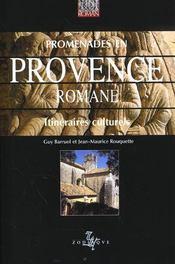 Promenades En Provence Romane - Intérieur - Format classique