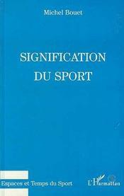 Signification Du Sport - Intérieur - Format classique