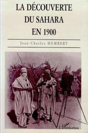 La découverte du sahara en 1900 - Couverture - Format classique