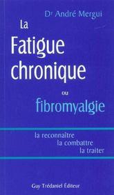 La Fatigue Chronique Ou La Fibromyalgie - Intérieur - Format classique