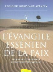L'évangile essénien de la paix t.3 ; les manuscrits perdus de la fraternité des esséniens - Intérieur - Format classique