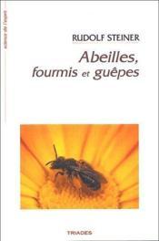 Abeilles, fourmis et guêpes - Couverture - Format classique
