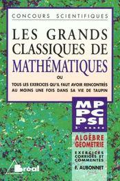 Grands classiques de maths mp pc pt psi algebre geometrie - Intérieur - Format classique