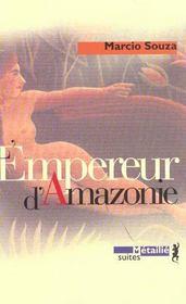 L'empereur d'amazonie - Intérieur - Format classique