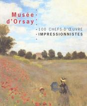 Musee D'Orsay ; 100 Chefs D'Oeuvre Impressionnistes - Intérieur - Format classique