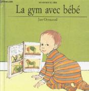 La gym avec bebe - Couverture - Format classique