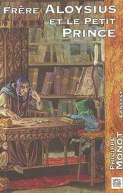 Frere Aloysius Et Le Petit Prince - Intérieur - Format classique