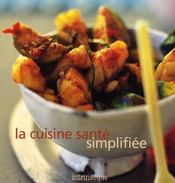 La cuisine santé simplifiée - Intérieur - Format classique