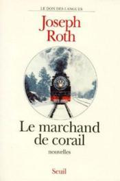 Le marchand de corail – Joseph Roth