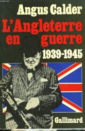 L'Angleterre En Guerre. 1939-1945. - Couverture - Format classique