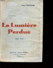 La Lumiere Perdue - Couverture - Format classique