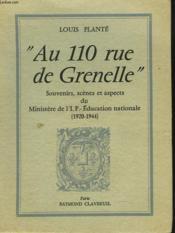 AU 110 RUE DE GRENELLE Souvenirs, scènes et aspects du Ministère de l'I. P. - Education nationale (1920-1944). - Couverture - Format classique