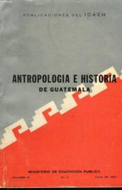 Antropologia E Historia De Guatemala. Publicaciones Del Idaeh. Volumen Xi. N°2. Julio De 1959. - Couverture - Format classique