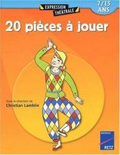 20 pièces à jouer t.1 ; 7/13 ans - Intérieur - Format classique