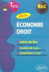 Bacchannales ; Economie-Droit ; Terminale Stg ; Sujets Du Bac, Résumés De Cours Et Préparation A L'Oral - Intérieur - Format classique