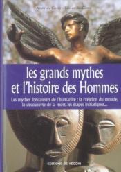 Grands Mythes Et L'Histoire Des Hommes (Les) - Couverture - Format classique