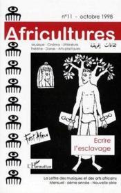 Revue Africultures ; Ecrire L'Esclavage - Couverture - Format classique