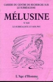Melusine 13. Le Surrealiste Et Son Psy - Couverture - Format classique