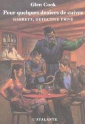 Garrett, detective privé ; pour quelques deniers de cuivre - Couverture - Format classique