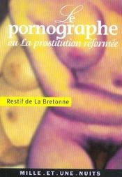 Le Pornographe Ou La Prostitution Reformee - Intérieur - Format classique