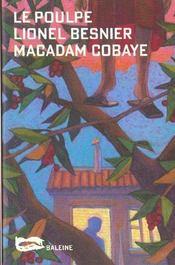 Macadam Cobaye - Intérieur - Format classique