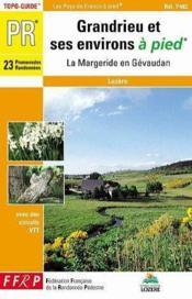Grandrieu Et Ses Environs A Pied - 48-Pr-P482 - Couverture - Format classique