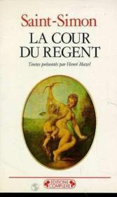 La cour du regent - Couverture - Format classique