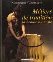 Metiers de tradition la beaute du geste - Intérieur - Format classique