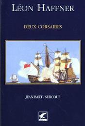 Grands marins ; deux corsaires jean bart-surcouf - Intérieur - Format classique