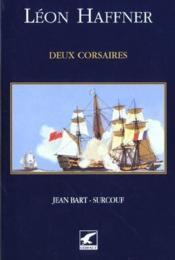 Grands marins ; deux corsaires jean bart-surcouf - Couverture - Format classique
